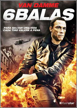 6 Balas – BDRip AVI Dual Áudio + RMVB Dublado