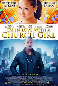 Thánh Đường Tình Yêu - I'm In Love With A Church Girl poster