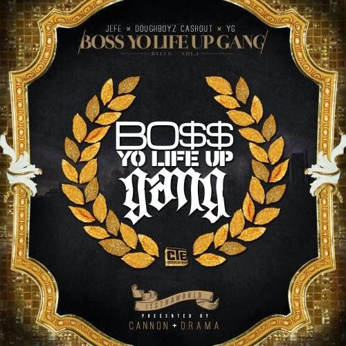 Cover of Jeezy, Doughboyz Cashout & YG - Boss Yo Life Up Gang Mixtape English Mp3 Songs Free Download Listen Online at alldownloads4u.com
