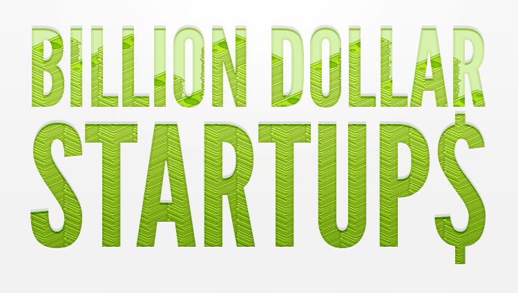 Las startups del billón de dólares