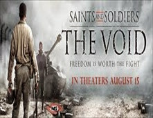 فيلم Saints and Soldiers: The Void