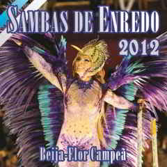 Sambas de Enredo - Rio De Janeiro 2012