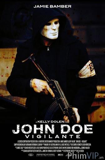 Người Hùng Hay Thủ Ác - John Doe Vigilante poster