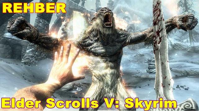 Elder Scrolls V: Skyrim Rehberi