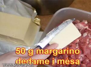 Dedame margariną į mėsą