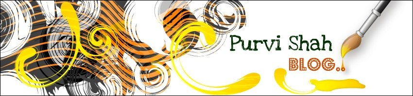Creative Blog- Purvi Shah Macwan