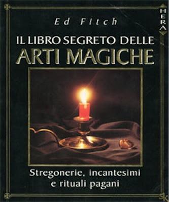 Manuale: Il libro segreto delle arti magiche | Ita