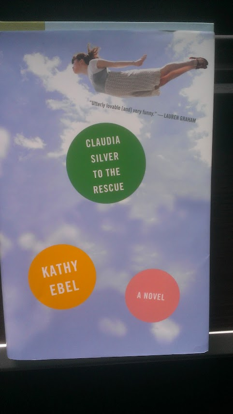 Claudia Silver to the Rescue – Kathy Ebel