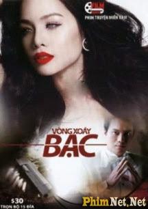 Phim Vòng Xoáy Bạc - Vong Xoay Bac - Wallpaper