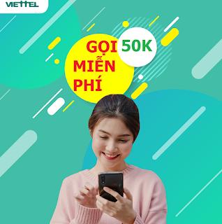 Gọi Nội mạng Miễn phí chỉ 50.000đ Gói MP50 Viettel