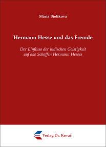 [Bieliková: Hermann Hesse und das Fremde]