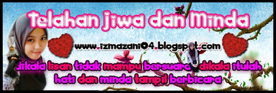 <center>✭✮ Telahan Jiwa dan Minda ✭✮</center>