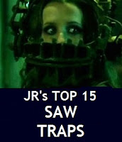 JR's Top 15 Favorite Saw Traps