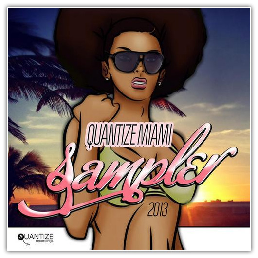 1 VA Quantize Recordings Miami 2013 Sampler (2013)
