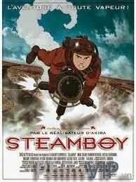 Chàng Kỹ Sư Tài Năng - Steamboy poster