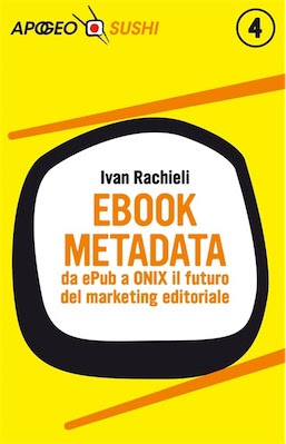 Manuale: Ivan Rachieli – Ebook Metadata (2013) Ita