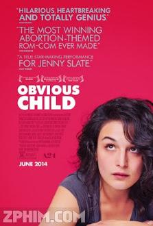 Đứa Con Hiển Nhiên - Obvious Child (2014) Poster