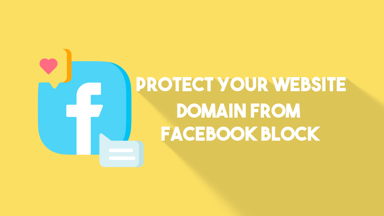 How to protect your domain from Facebook block