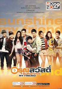 Nắng Ấm Tình Bạn - Sunshine My Friend poster