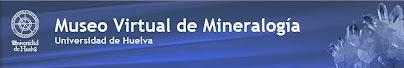 Museo Virtual de Mineralogía de la UHU