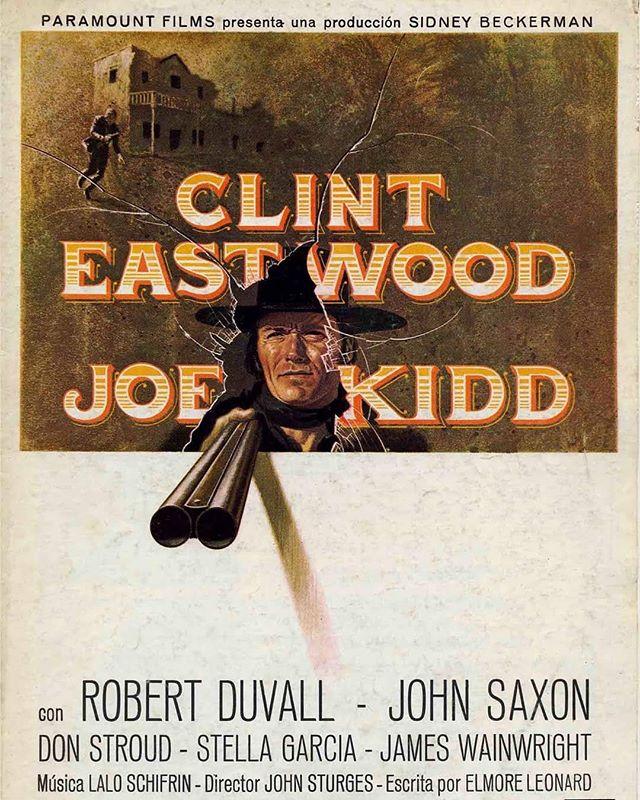 Joe Kidd (1972, John Sturges)