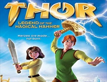 مشاهدة فيلم Thor Legend of The Magical Hammer