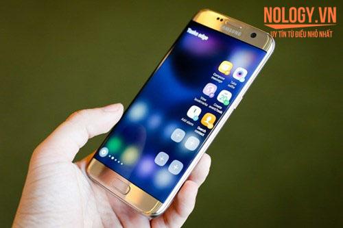 Samsung Galaxy S7 Edge sự lựa chọn hoàn hảo
