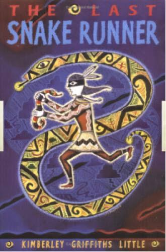 The Last Snake Runner Knopf 2004