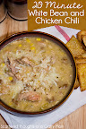 20 Minute White Bean and Chicken Chili