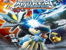 فيلم Pokemon Kyurem Vs The Sword Of Justice