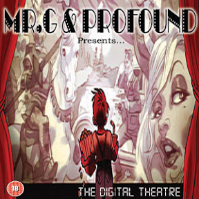 Mr G and Profound - The Digital Theatre