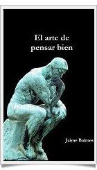 El arte de pensar bien               -