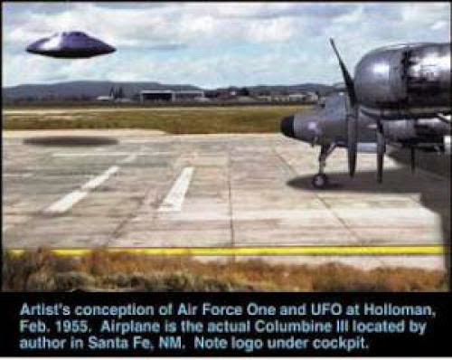 Ufo Landed In Front Of Former U S President Eisenhower At Holloman Air Force Base
