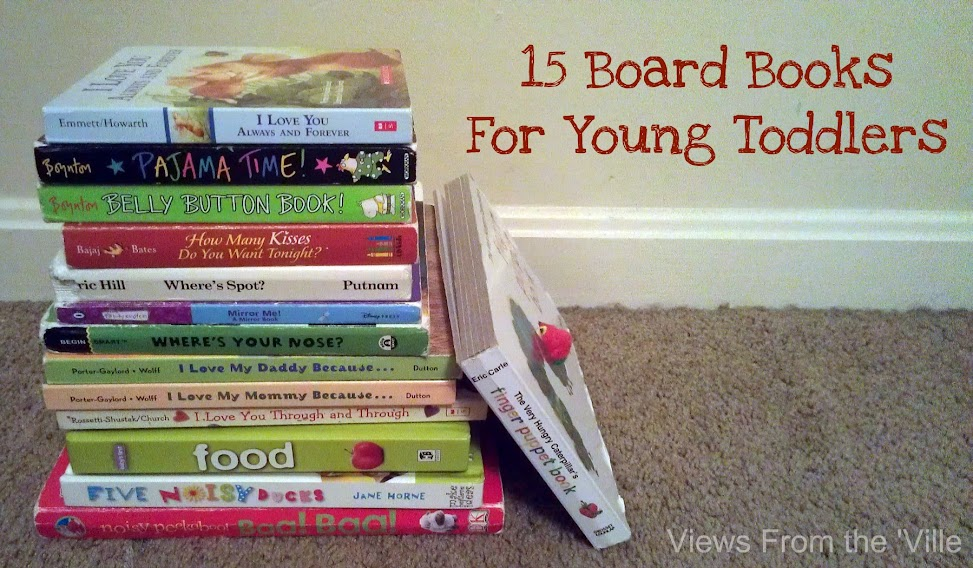 15 Fun Board Books Great For Young Toddlers