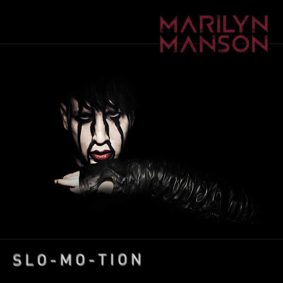 Marilyn Manson - Slo Mo Tion Lyrics