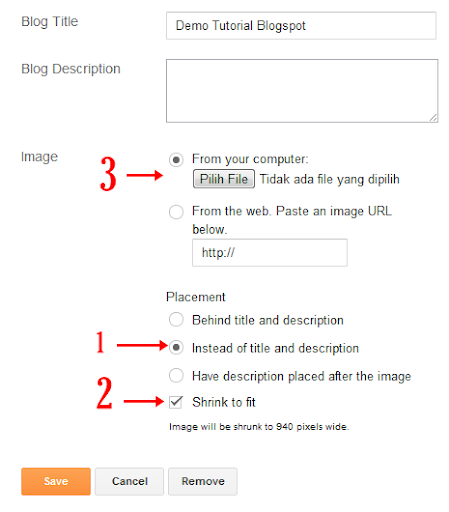 header blog,header blogger,header blogspot,header,head,pilih file,choose file,Instead of Title and Description,Shrink to fit