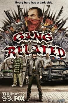 Gang Related Season 1 - Cuộc Chiến Hai Mang Phần 1 (2014)