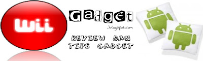 wiiGADGET | Review dan Tips Gadget