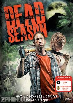 Cuộc Chiến Sinh Tồn - Dead Season (2012) Poster