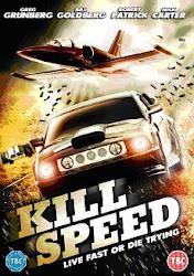 Kill Speed - Hủy diệt tốc độ