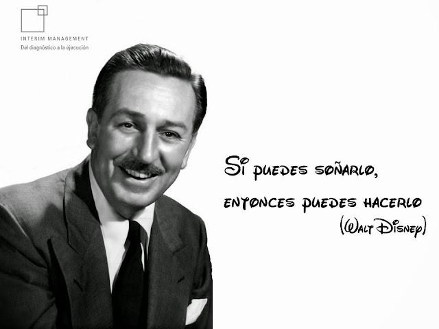Si puedes soñarlo, puedes hacerlo - Walt Disney
