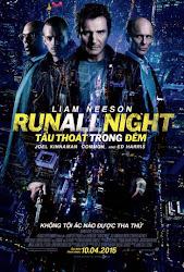 Run All Night - Tẩu Thoát Trong Đêm