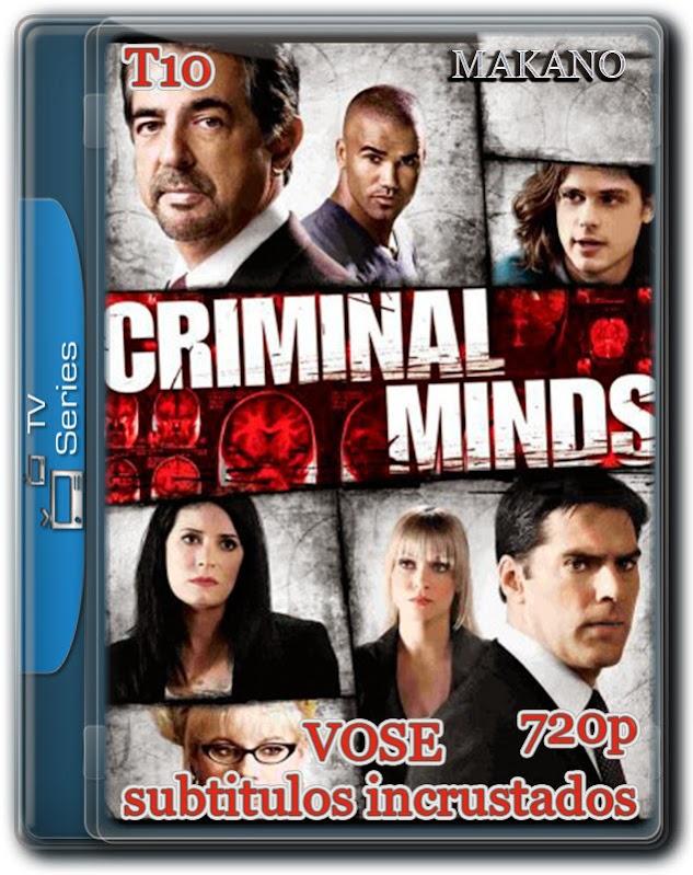 Criminal Minds T10 [HDTV 720p][VOSE-INCRUSTADOS][1.2GB][MULTI][1 Link]