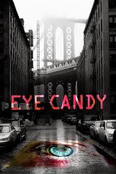 Eye Candy - Sát Nhân Giấu Mặt