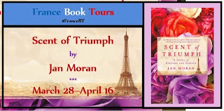 French Village Diaries book review Scent of Triumph Jan Moran FranceBookTours Paris Provence Perfume Second World War