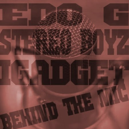 The Stereo Boyz and Edo G - Behind The Mic