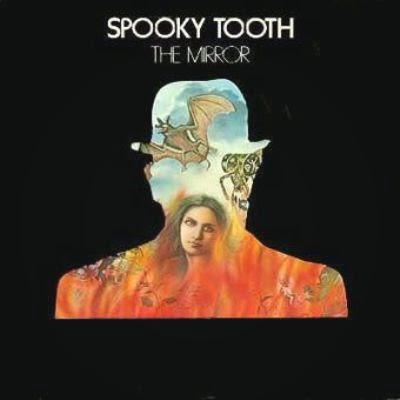 Spooky Tooth ~ 1974 ~ The Mirror