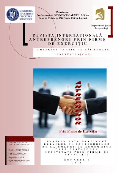 ed5 (PRINT - liceu) antreprenori prin firme de exercitiu_Colegiul Tehnic de Căi Ferate _Unirea_Pascani_IASI