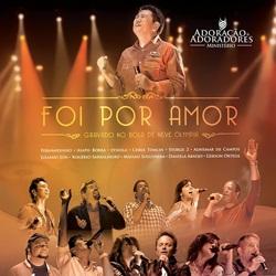 Download - Adoração e Adoradores - Foi Por Amor (2012)