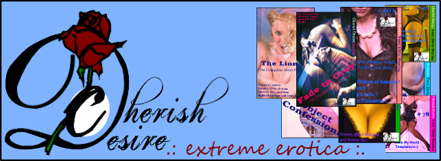 Banner for Cherish Desire, Extreme Erotica, Very Dirty Stories, Cherish Desire Singles, Cherish Desire Divinations